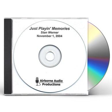 Stan Werner JUST PLAYIN' MEMORIES CD