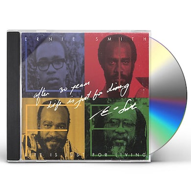 Ernie Smith AFTER 30 YEARS: LIFE IS JUST FOR LIVING CD