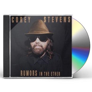 Corey Stevens RUMORS IN THE ETHER CD