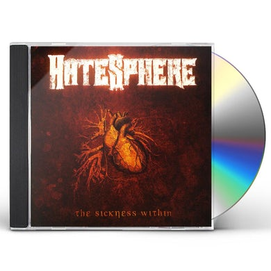 Hatesphere SICKNESS WITHIN CD