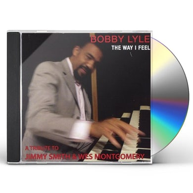 Bobby Lyle WAY I FEEL CD