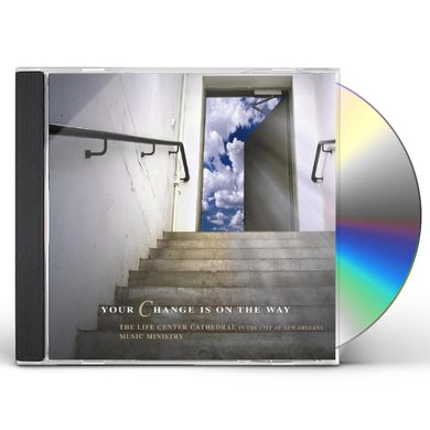 Sounds of Life YOUR CHANGE IS ON THE WAY CD