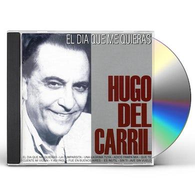 Hugo del Carril EL DIA QUE ME QUINERAS CD