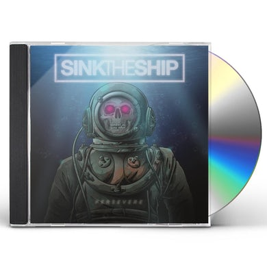 Sink The Ship PERSEVERE CD