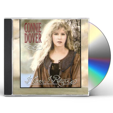 Connie Dover IF EVER I REURN CD
