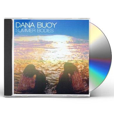 Dana Buoy SUMMER BODIES CD