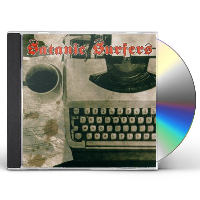 Satanic Surfers FRAGMENTS & FRACTIONS CD