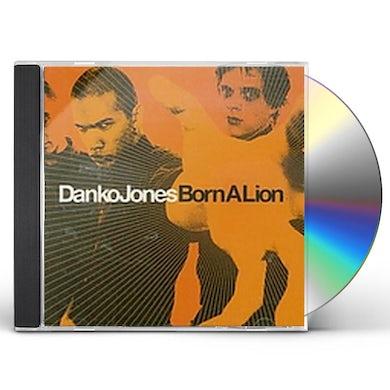 Danko Jones BORN A LION CD