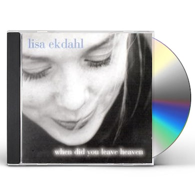 Lisa Ekdahl WHEN DID YOU LEAVE HEAVEN/INT. EUROPEAN CD