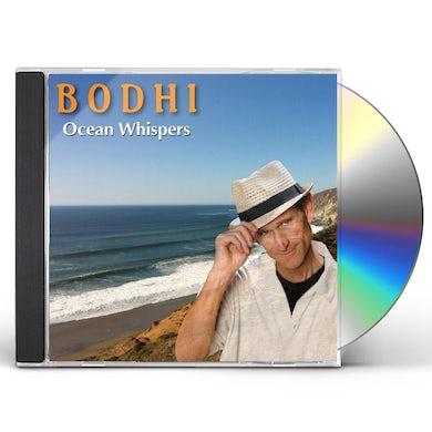 Bodhi OCEAN WHISPERS CD