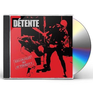 Detente RECOGNIZE NO AUTHORITY: 30TH ANNIVERSARY CD