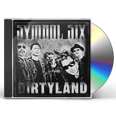 Symbol Six DIRTYLAND CD