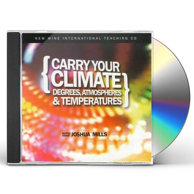 Joshua Mills CARRY YOUR CLIMATE: DEGREES ATMOSPHERES CD