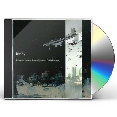 Fanny STRANGE PLANES SPRAY CANCERS ON WINNIPEG CD