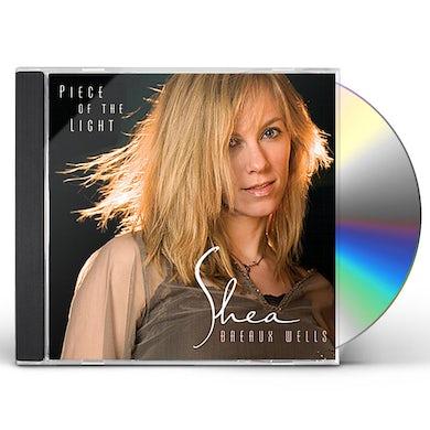 Shea Breaux Wells PIECE OF THE LIGHT CD