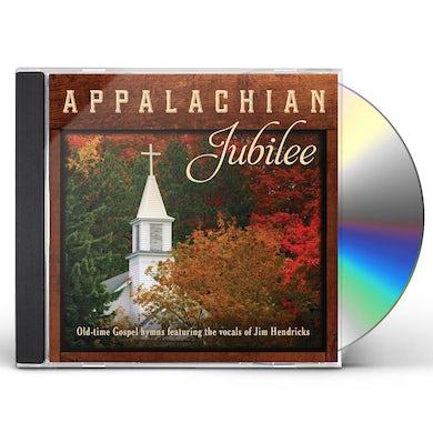 Jim Hendricks APPALACHIAN JUBILEE OLD-TIME GOSPEL HYMNS CD