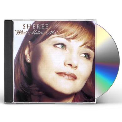 Shere WHAT MATTERS MOST CD