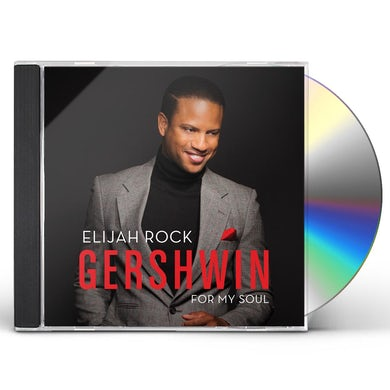 Elijah Rock GERSHWIN FOR MY SOUL CD
