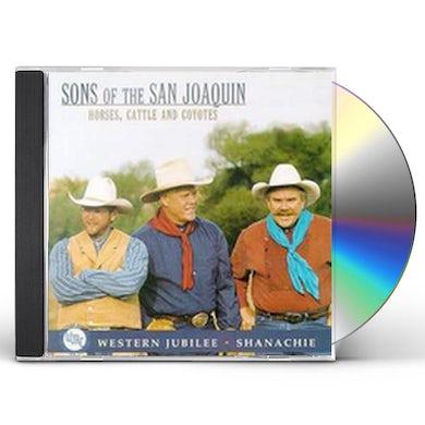 Sons of the San Joaquin HORSES COWBOYS & COYOTES CD