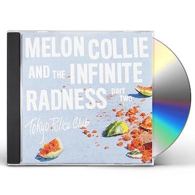 Tokyo Police Club MELON COLLIE & THE INFINITE RADNESS (PART 2) CD