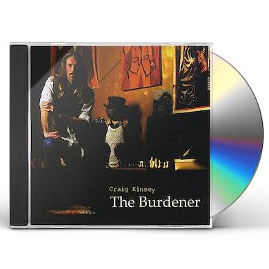 Craig Kinsey BURDENER CD