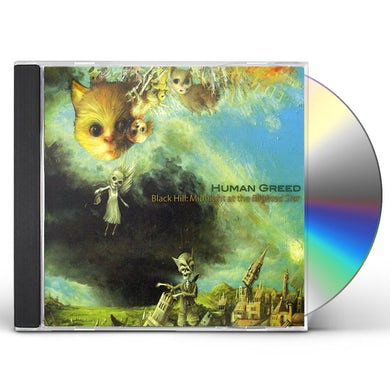 Human Greed BLACK HILL: MIDNIGHT AT THE BLIGHTED STAR CD