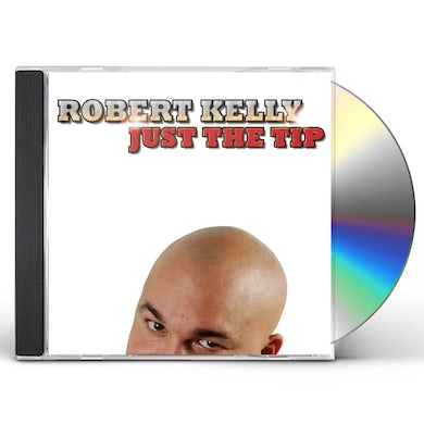 Robert Kelly JUST THE TRIP CD