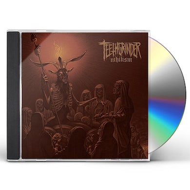 TEETHGRINDER NIHILISM CD