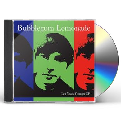 Bubblegum Lemonade TEN YEARS YOUNGER CD