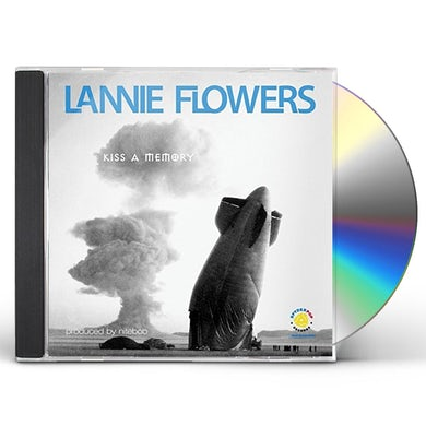 Lannie Flowers KISS A MEMORY CD
