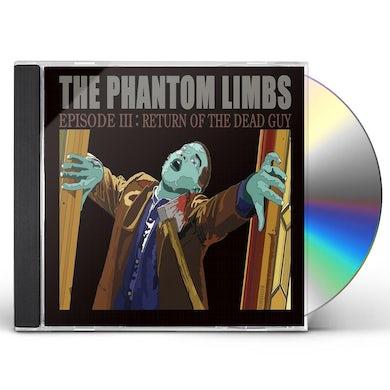 Phantom Limbs EPISODE 3: RETURN OF THE DEAD GUY CD