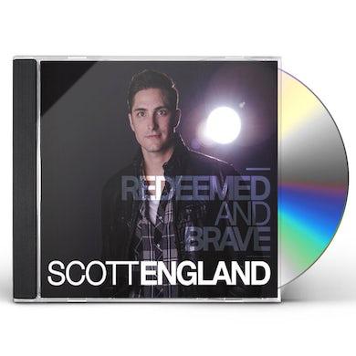 Scott England REDEEMED & BRAVE CD