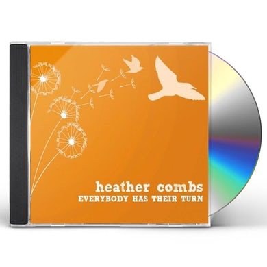 Heather Combs EVERYBODY HAS THEIR TURN CD