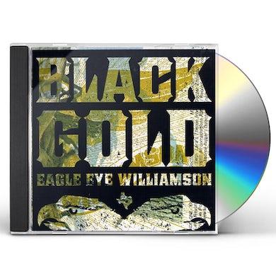 Eagle Eye Williamson BLACK GOLD CD
