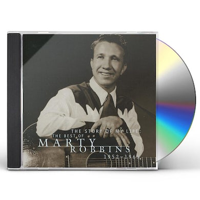 Marty Robbins STORY OF MY LIFE: BEST OF 1952-65 CD