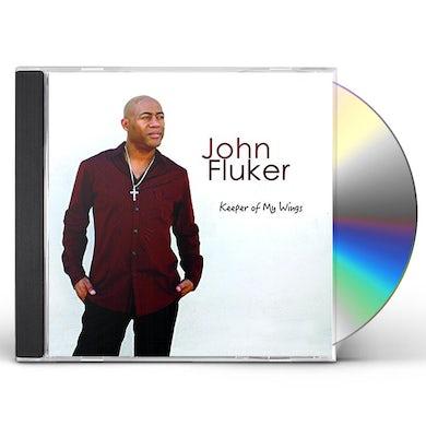John Fluker KEEPER OF MY WINGS CD