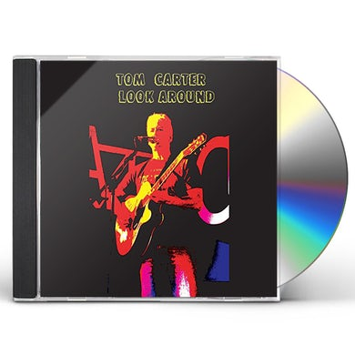 Tom Carter LOOK AROUND CD