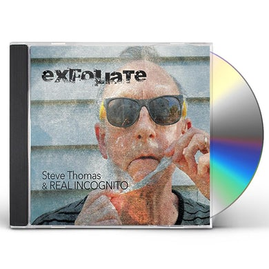 Steve Thomas EXFOLIATE CD