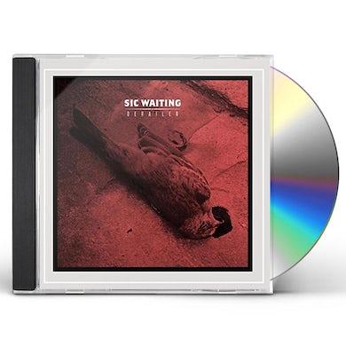 Sic Waiting DERAILER CD