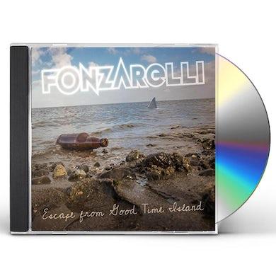 FONZARELLI ESCAPE FROM GOOD TIME ISLAND CD