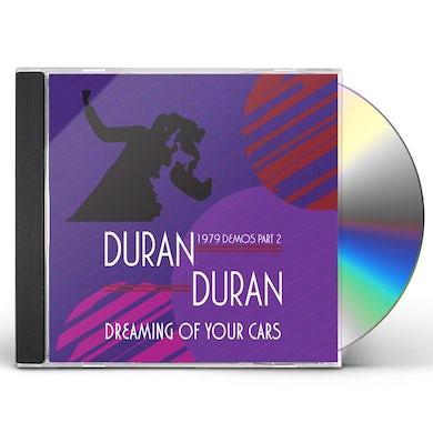 Duran Duran Dreaming Of Your Cars   1979 Demos Part CD