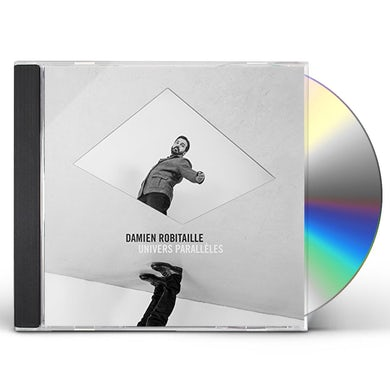 Damien Robitaille UNIVERS PARALLELES CD