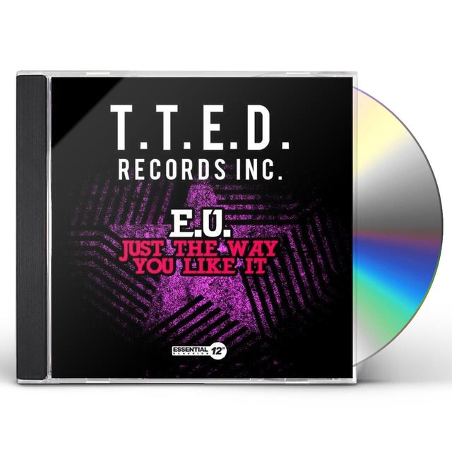 E.U. JUST WAY YOU LIKE IT CD
