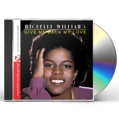Michelle Williams GIVE ME BACK MY LOVE CD
