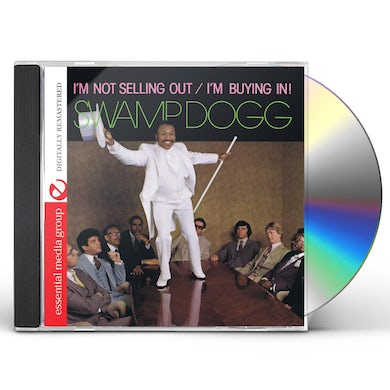 Swamp Dogg I'M NOT SELLING OUT / I'M BUYING IN CD
