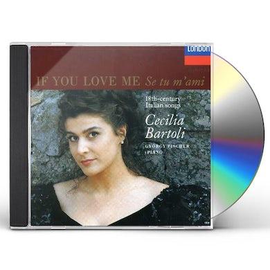 Cecilia Bartoli IF YOU LOVE ME CD