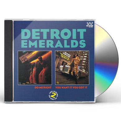 Detroit Emeralds DO ME RIGHT / YOU WANT IT CD