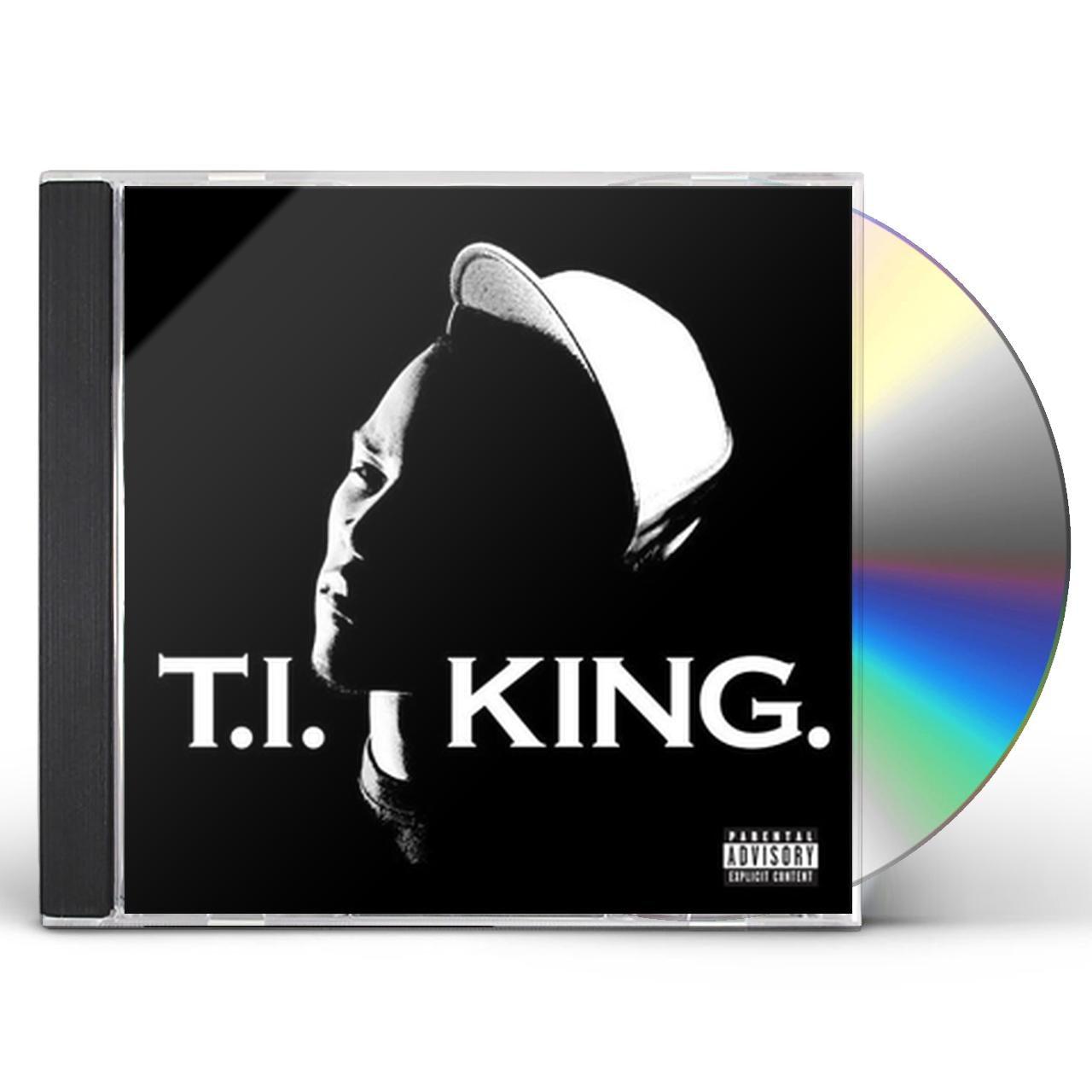 T I  KING CD