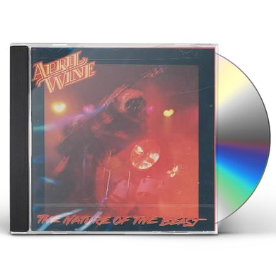 April Wine NATURE OF THE BEAST CD
