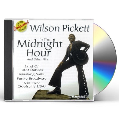 Wilson Pickett IN THE MIDNIGHT HOUR & OTHER HITS CD